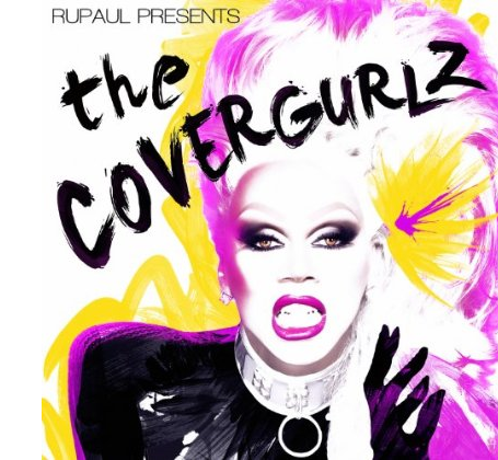 Amazon - RuPaul Presents The CoverGurlz (28-01-2014)
