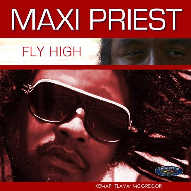 Fly High - Maxi Priest (06-02-2014) Spotify