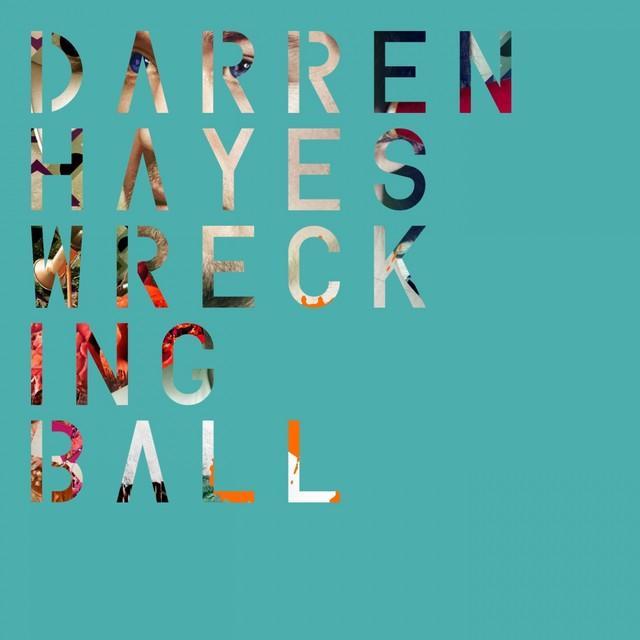 Spotify Wrecking Ball - Darren Hayes (09-02-2014)