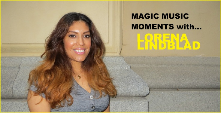 Magic Music Moments with... Lorena Lindblad