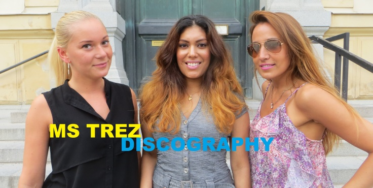 MS TREZ Discography (05-07-2014)