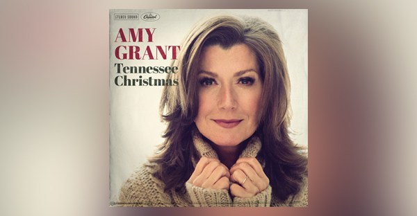 New Album : Tennessee Christmas – Amy Grant